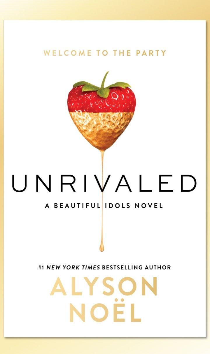 #CoverReveal Unrivaled (Beautiful Idols, #1) - Alyson Noel