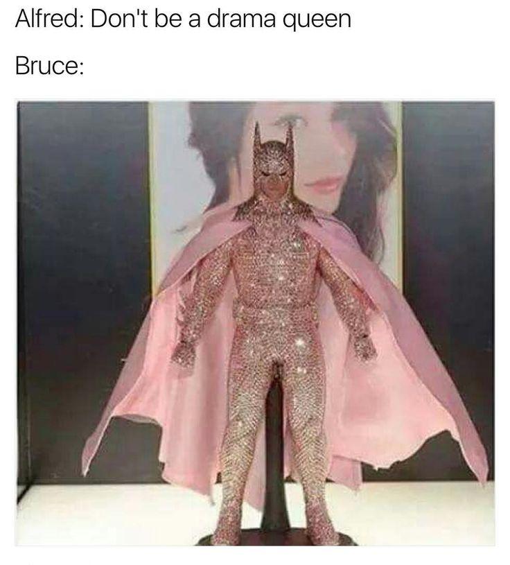 Holy high-maintenance, Batman!