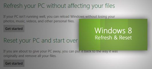 Learn How-to Reset Windows 8 Factory Settings