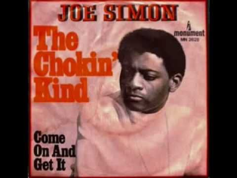 Joe Simon - The Chokin Kind (Good Quality)