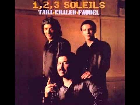 123 Soleils Rachid Taha, Khaled and Faudel abdelkader عبد القادر يا بوعلام