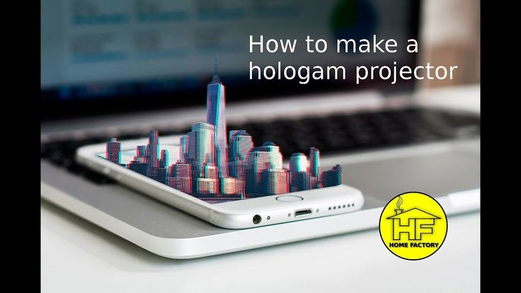 How to make a hologram projector - easy smartphone hologram