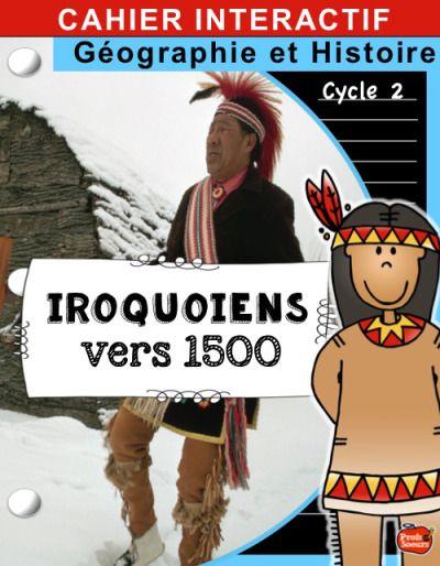 Cahier Interactif des Iroquoiens vers 1500 / Profs et Soeurs