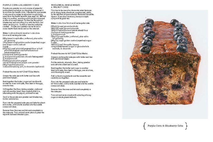 "PURPLE CORN AND BLUEBERRY CAKE. From the ""How to Boil an Egg; Poach one, Scramble one, Fry one, Bake one, Steam one"" Book."