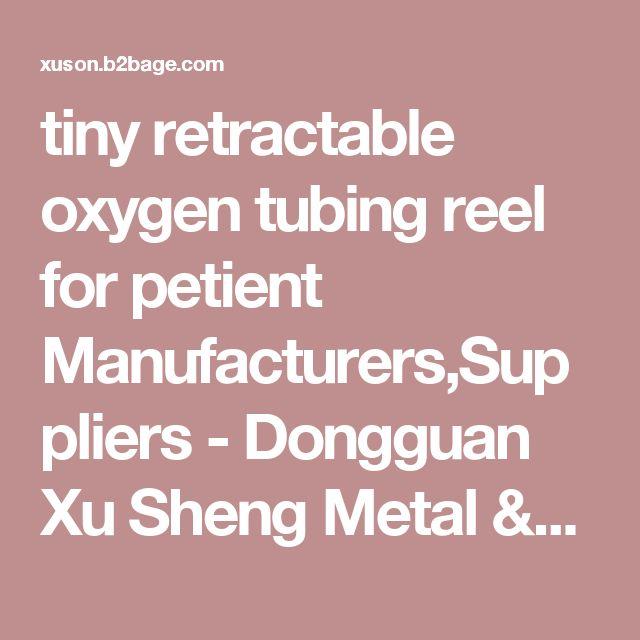 tiny retractable oxygen tubing reel for petient Manufacturers,Suppliers - Dongguan Xu Sheng Metal & Plastic Co., Ltd.