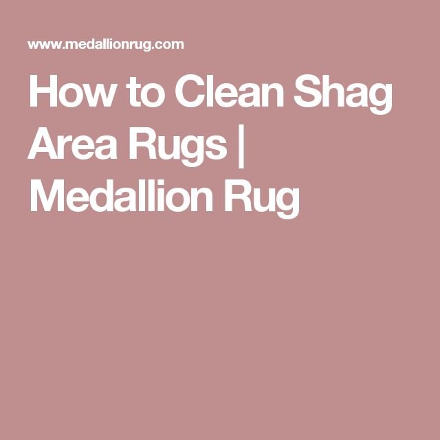 How To Clean Shag Area Rug Smileydotus
