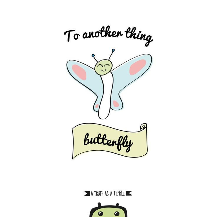Frases hechas en español traducidas al inglés: TO ANOTHER THING...BUTTERFLY!