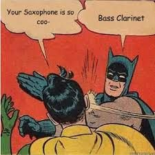 Bass clarinet meme - Are you DrumCorpsReady.com