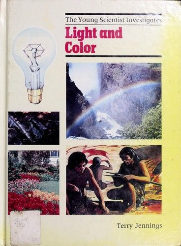 Light and color by Terry Jennings, 30 pgs