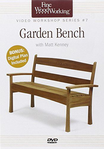 Fine Woodworking Video Workshop Series - Garden Bench - Check this out at... http://outdoorlivingandpatioessentials.com/outdoor-benches/fine-woodworking-video-workshop-series-garden-bench/