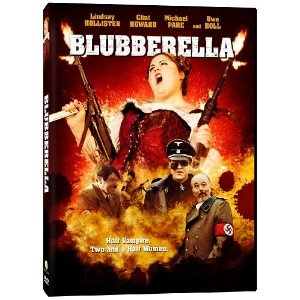 Blubberella.  I feel like I would enjoy this movie....