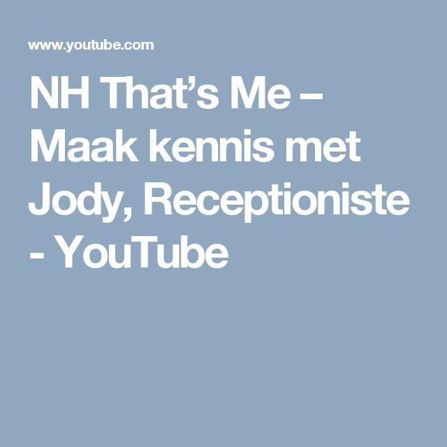 NH That's Me – Maak kennis met Jody, Receptioniste - YouTube