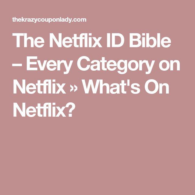 The Netflix ID Bible – Every Category on Netflix » What's On Netflix?