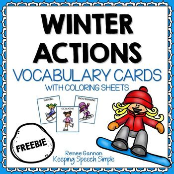 FREE winter themed vocabulary cards.  Cards can be used for memory games, go fish and general vocabulary development. Coloring pages with winter activities are also included. These sheets can be used for home carry over, identification worksheets and as a basis for coloring barrier games.