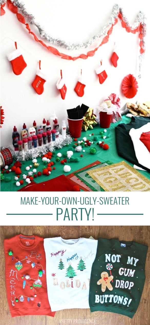 """A """"make-your-own-ugly-sweater"""" party - twist on the traditional! Basically a craft night!!! prettyprovidence.com"""