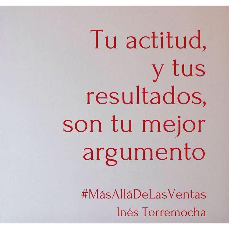 Actitud y resultados. #MasAllaDeLasVentas #citas