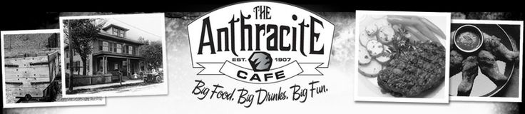 The Anthracite Cafe Wilkes-Barre, Pa