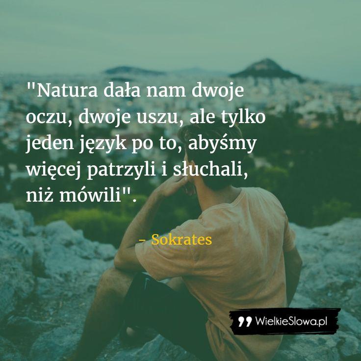 Natura dała nam dwoje oczu... #Sokrates, #Człowiek
