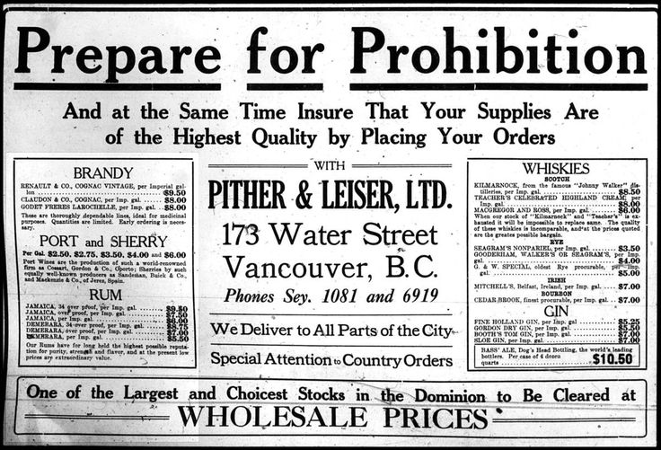 It never really worked anyway, Liquor Wholesaler's ad from Vancouver, B.C., Canada from the weeks before Prohibition was enacted there. Description from kickasshistory.wordpress.com. I searched for this on bing.com/images