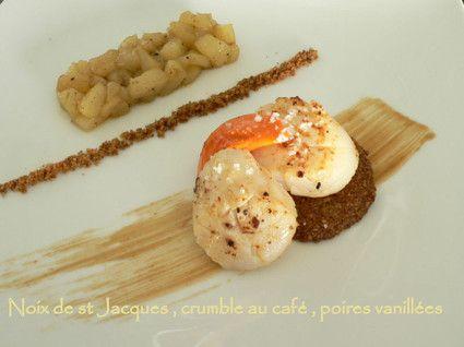 Noix de st Jacques,crumble au café et poire vanillée