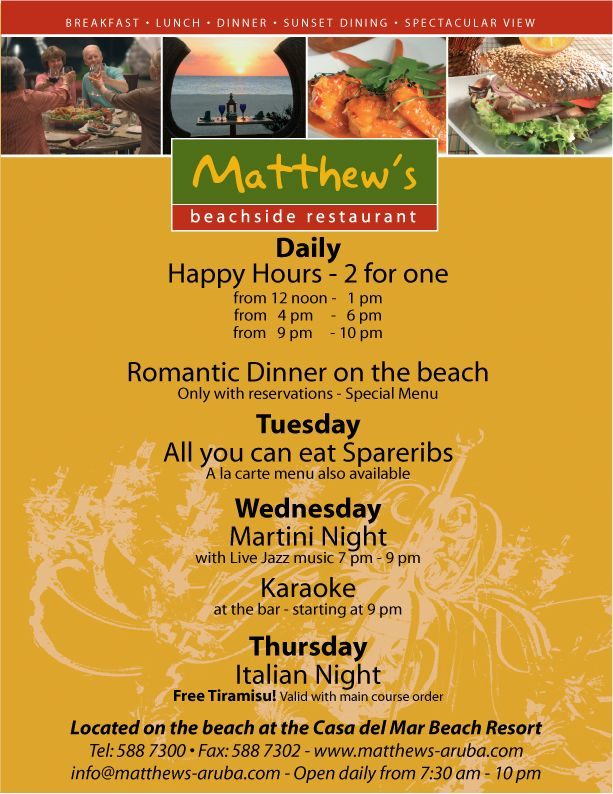 Restaurant in Aruba - Activities for the whole week Aruba Matthews in Aruba located on the beach at the Casa del Mar Beach Resort.