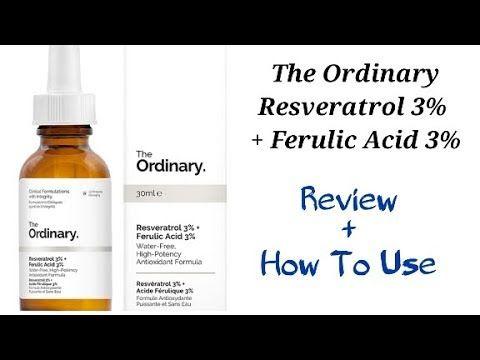 The Ordinary Resveratrol 3% + Ferulic Acid 3% Review - YouTube