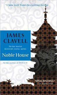 La Noble Maison - James Clavell