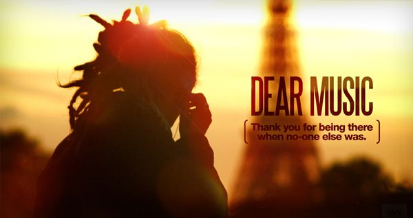 Dear Music..
