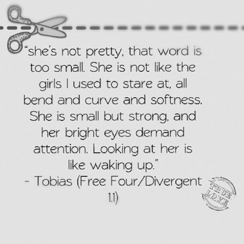 FREE FOUR QUOTE - DIVERGENT  CAN'T WAIT FOR THE 3rd Book and Movie!!!