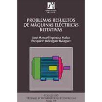 LIBRO Problemas resueltos de máquinas eléctricas rotatorias - José Manuel Espinosa Malea http://www.buscalibre.cl/libros/search?q=JOSE+MANUEL+ESPINOSA+MALEA Ingeniería Eléctrica | Ingenieria Electrica | Electricidad http://www.buscalibre.cl/libro-problemas-resueltos-de-maquinas-electricas-rotativas/9788480214698/p/3065017