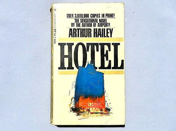 relationship problems in hotel a novel by arthur hailey The hotel finance problem: the hotel's unpayable and unrenewable mortgage is due on friday, necessitating its sale curtis o'keefe, the one who owns a large hotel chains plans to buy st gregory hotel in new orleans as the documents similar to hotel is a 1965 novel by arthur hailey.