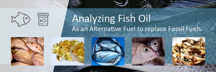 ANALYZING FISH OIL AS AN ALTERNATIVE FUEL - DDS CALORIMETERS
