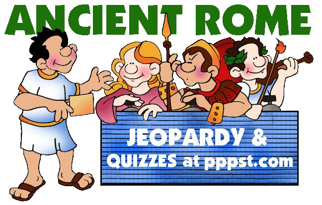 Jeopardy - Free Powerpoint Games for Ancient Rome