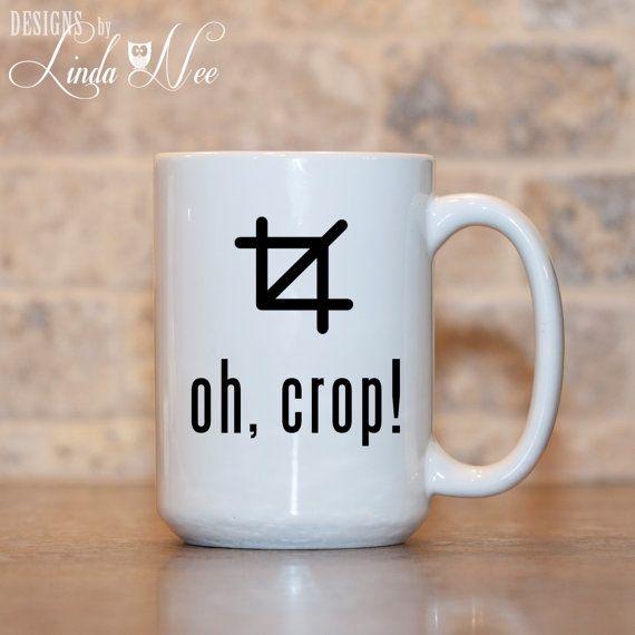 MUG ~ Oh, Crop! ~ Gift for Photographer ~ Photography ~ Film Camera ~ Funny Coffee Mug ~ Coffee Mug ~ Mugs ~ Nerd Mug ~ Photos ~ Camera
