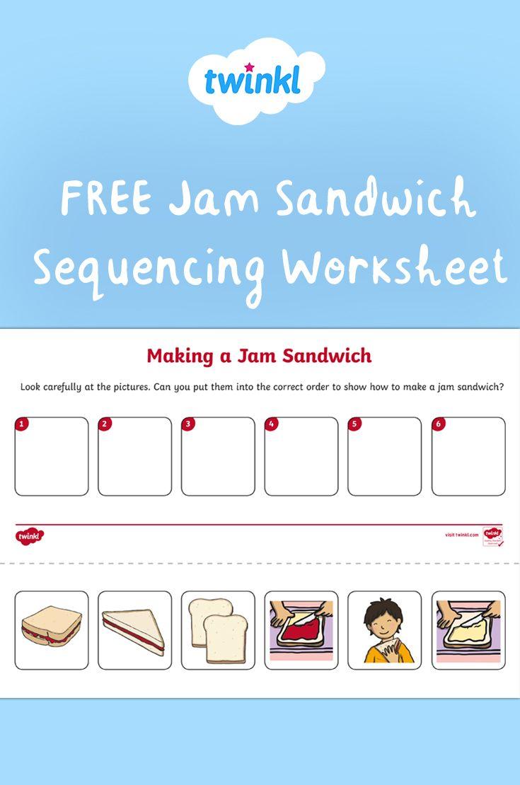 Jam Sandwich Sequencing Worksheet Sequencing Activities Kindergarten Sequencing Worksheets Jam Sandwich [ 1110 x 735 Pixel ]