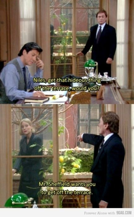 The Nanny. I love the relationship between CC and Niles