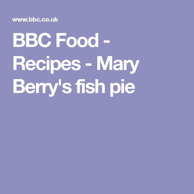 BBC Food - Recipes - Mary Berry's fish pie