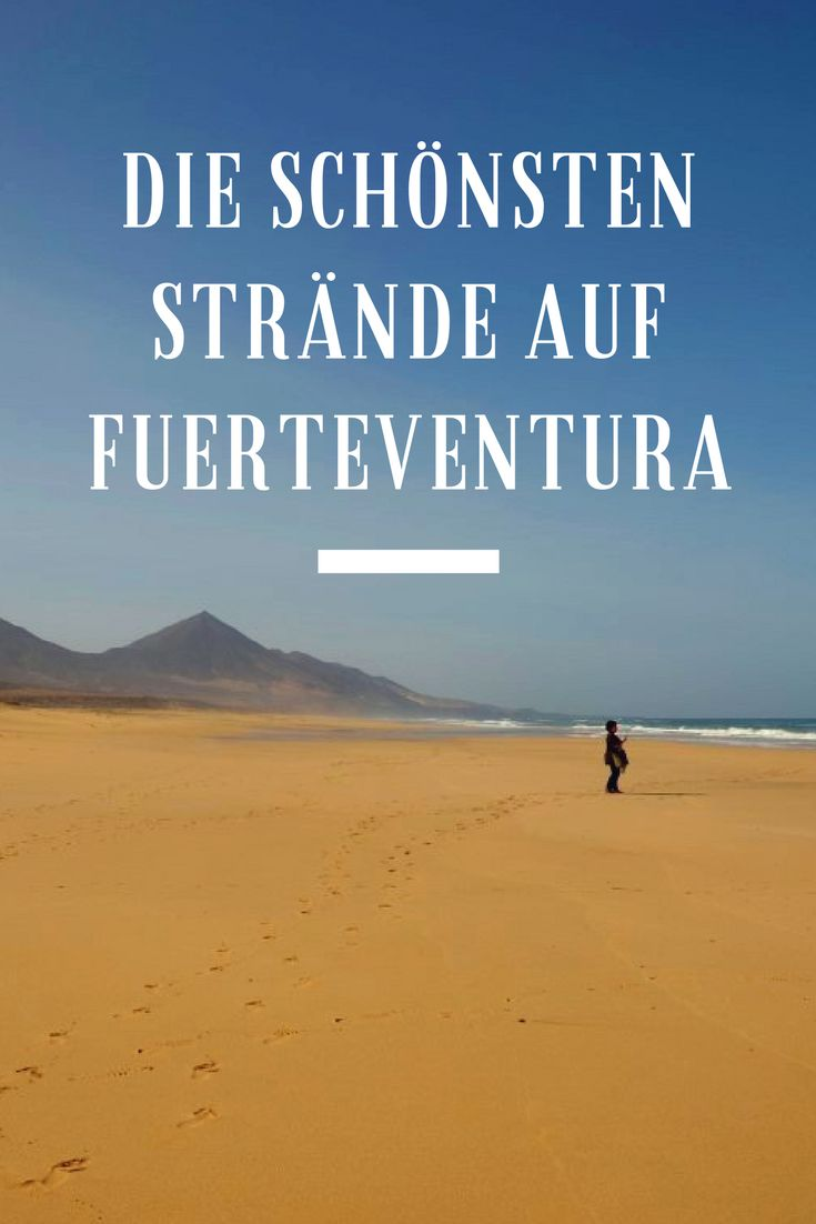 Fuerteventura hat wunderschöne Strände. Wir sind die Insel abgefahren und zeigen dir die schönsten Strände auf Fuerteventura.