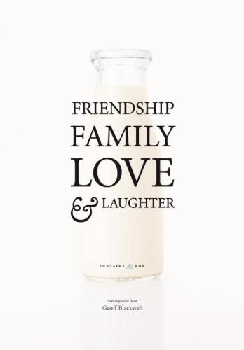 vriendschap, familie, liefde en gelach
