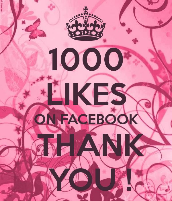 1000  LIKES ON FACEBOOK  THANK  YOU !