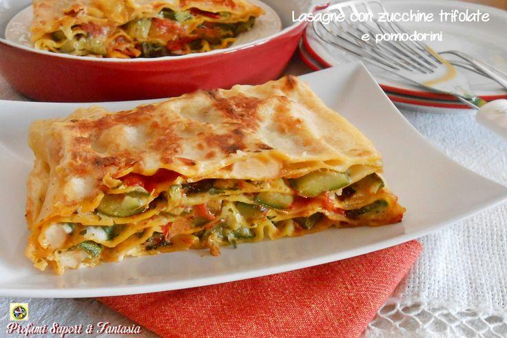 Lasagne con zucchine trifolate e pomodorini, una gustosa variante delle lasagne classiche. Le zucchine e i pomodorini danno un gusto particolare.
