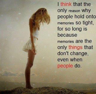 True for me! I struggle letting go of things that turned bad b/c all I really WANT to remember are the good things!