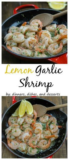Lemon Garlic Shrimp – Super quick and easy dinner of shrimp sauteed in butter and garlic and then finished with lemon juice