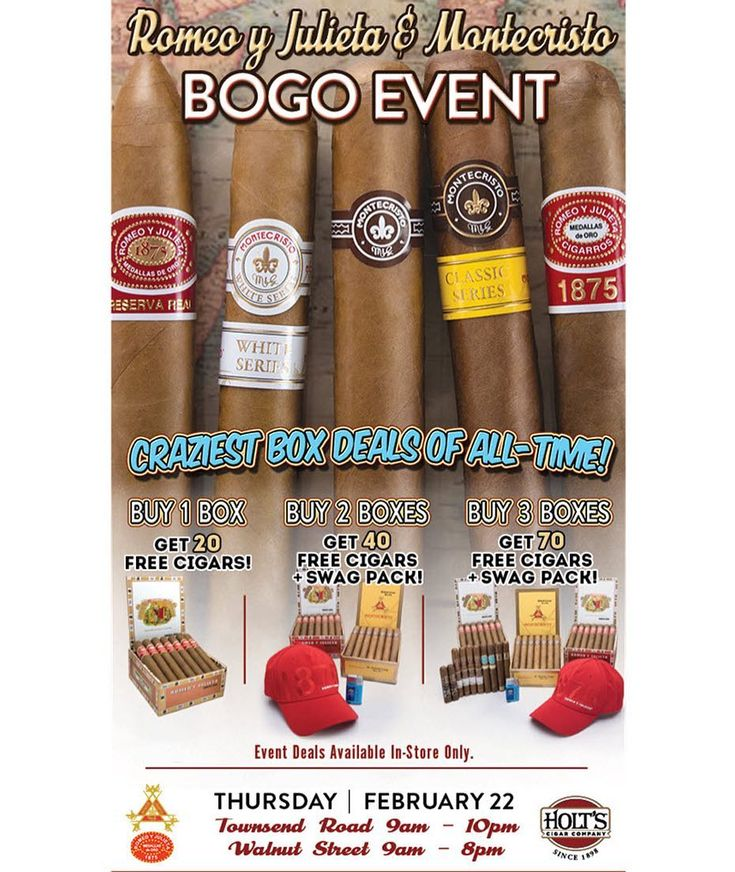 Join us on Thursday February 22nd for an insane in-store-only BOGO Event on iconic Cuban-legacy brands Romeo y Julieta and Montecristo! Epic groundbreaking specials will be available from open until close at both of our historic Holts smokeshops.  1 BOX DEAL: Get 20 FREE CIGARS!  2 BOX DEAL: Get 40 FREE CIGARS plus a FREE SWAG PACK featuring a Romeo 1875 Flex Hat and an H. Upmann Lighter!  3 BOX DEAL: Get 70 FREE CIGARS plus a FREE SWAG PACK with a Romeo 1875 Flex Hat and an H. Upmann…