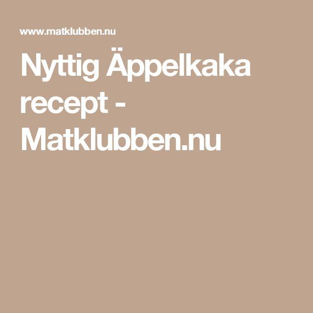 Nyttig Äppelkaka recept - Matklubben.nu