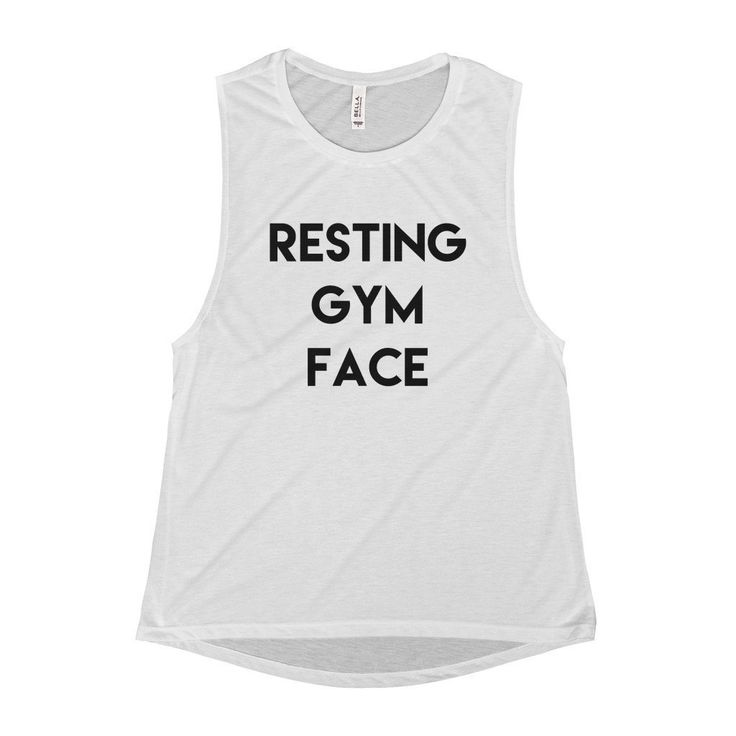 Everyone needs to know what your resting gym face looks like, so you need to let them know with this muscle tank top that is perfect form fitting, flowy, and fashionable. _____________________________