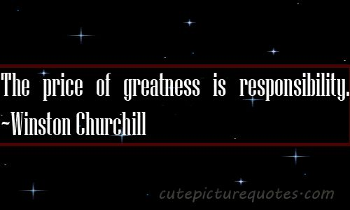 Quotes About Accountability And Mistakes | ... is responsibility. ~Winston Churchill Quotes | Cute Picture Quotes