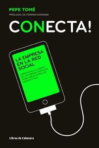 Conecta! | Pepe Tomé @PepeTome      Disponible en tu librería habitual, a través dela web deLibros de CabeceraoenAmazon (Formatos Kindle y papel)…