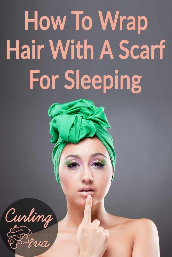 When You Wrap Hair Overnight You Can Be Assured Of A Straight Sleek And Great Look In The Morning By Wrapping Your Ha Sleep Curls Hair Wrap Scarf Hair Wraps