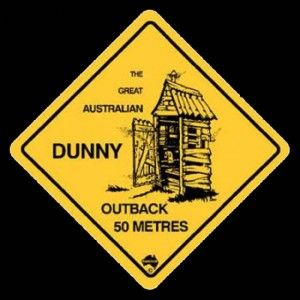 Australian Road Sign - The Last Dunny